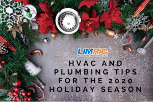 LimRic's HVAC and Plumbing Tips for the 2020 Holiday Season